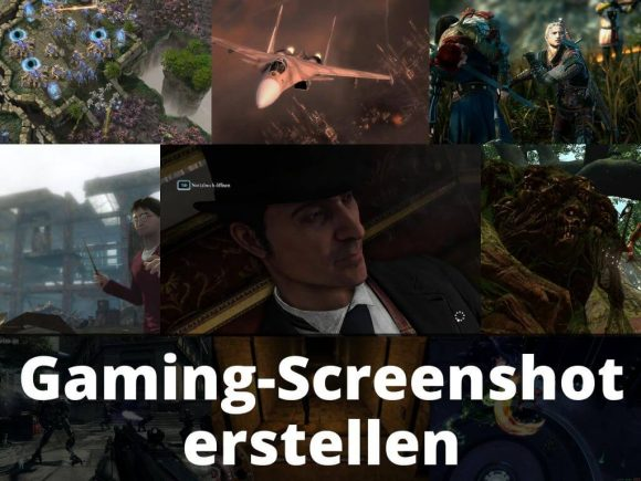 Gaming Screenshot erstellen